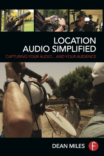 9780415722100: Location Audio Simplified: Capturing Your Audio... and Your Audience