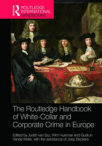 9780415722148: The Routledge Handbook of White-Collar and Corporate Crime in Europe