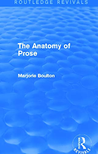 9780415722223: The Anatomy of Prose (Routledge Revivals)