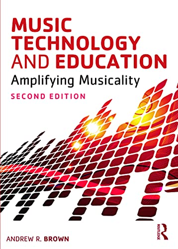 Music Technology and Education: Andrew Brown