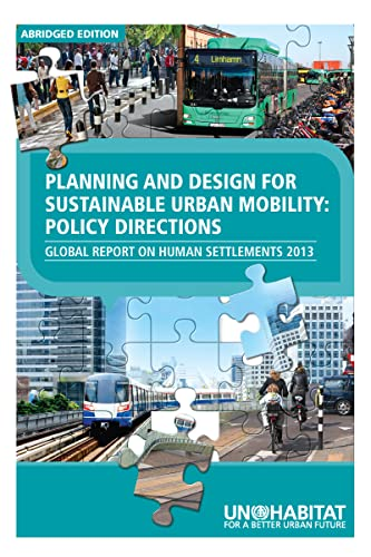 9780415723190: Planning and Design for Sustainable Urban Mobility ABRIDGED: Global Report on Human Settlements 2013 ABRIDGED