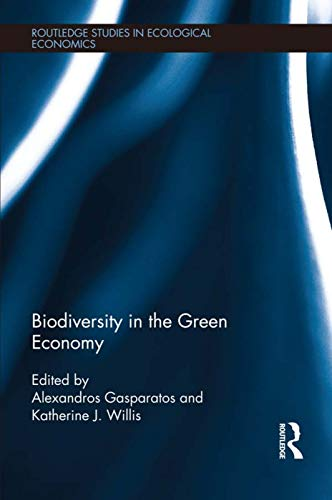 9780415723329: Biodiversity in the Green Economy (Routledge Studies in Ecological Economics)