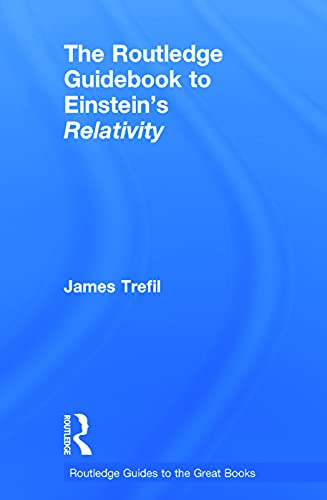 9780415723459: The Routledge Guidebook to Einstein's Relativity (The Routledge Guides to the Great Books)