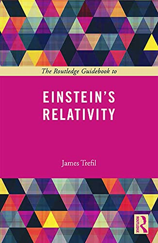 9780415723466: The Routledge Guidebook to Einstein's Relativity (The Routledge Guides to the Great Books)