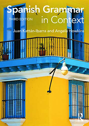 9780415723473: Spanish Grammar in Context (Languages in Context)