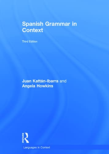 9780415723480: Spanish Grammar in Context (Languages in Context)