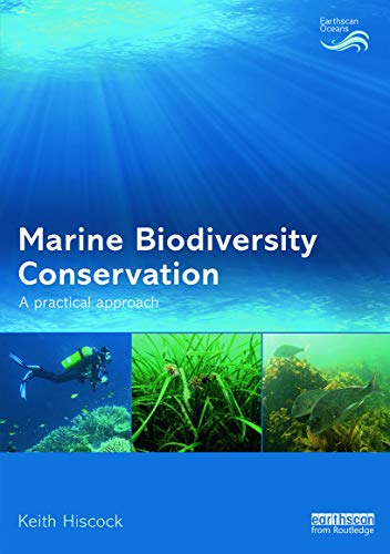 9780415723565: Marine Biodiversity Conservation: A Practical Approach (Earthscan Oceans)