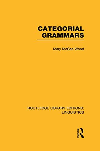 9780415723602: Categorial Grammars (RLE Linguistics B: Grammar)