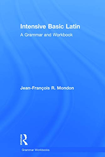 9780415723626: Intensive Basic Latin: A Grammar and Workbook (Grammar Workbooks)