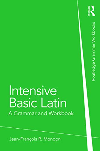 9780415723640: Intensive Basic Latin: A Grammar and Workbook (Grammar Workbooks)
