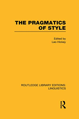 9780415723749: The Pragmatics of Style (RLE Linguistics B: Grammar)