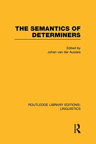 9780415723787: The Semantics of Determiners (RLE Linguistics B: Grammar)