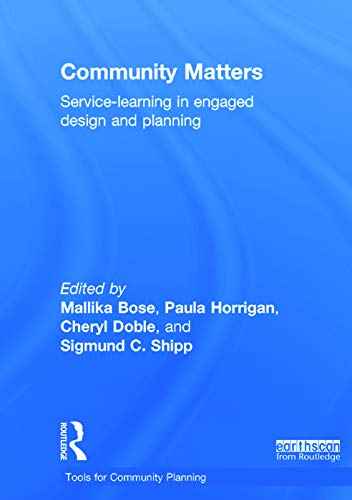 9780415723879: Community Matters: Service-Learning in Engaged Design and Planning (Earthscan Tools for Community Planning)