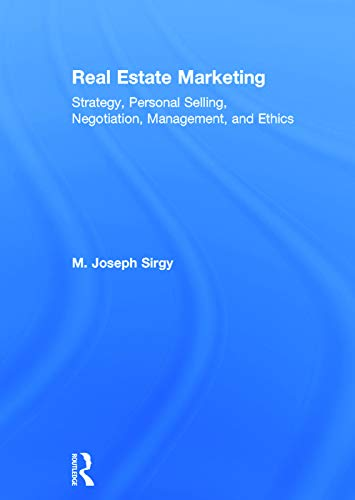 9780415723947: Real Estate Marketing: Strategy, Personal Selling, Negotiation, Management, and Ethics