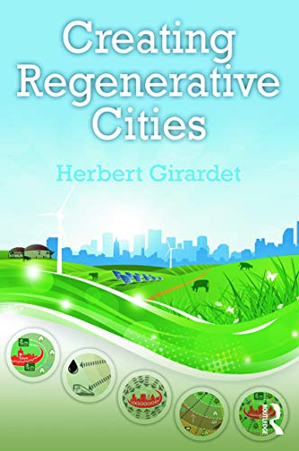 Creating Regenerative Cities (Paperback)