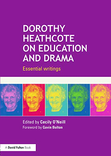 9780415724593: Dorothy Heathcote on Education and Drama: Essential writings