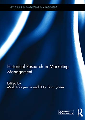 9780415724630: Historical Research in Marketing Management (Key Issues in Marketing Management)