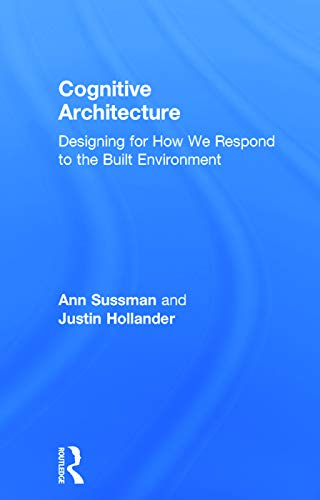 9780415724685: Cognitive Architecture: Designing for How We Respond to the Built Environment