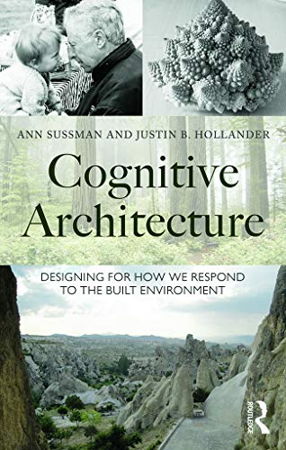 9780415724692: Cognitive Architecture: Designing for How We Respond to the Built Environment