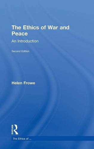The Ethics of War and Peace: An Introduction: Helen Frowe