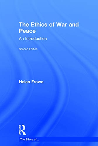 9780415724791: The Ethics of War and Peace: An Introduction