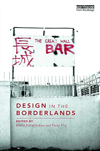 9780415725194: Design in the Borderlands