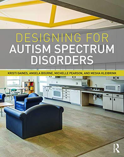 9780415725279: Designing for Autism Spectrum Disorders