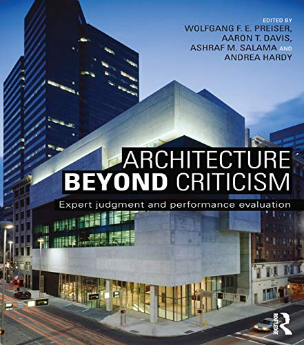 9780415725330: Architecture Beyond Criticism: Expert Judgment and Performance Evaluation