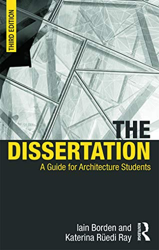 9780415725361: The Dissertation: A Guide for Architecture Students
