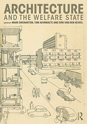 9780415725392: Architecture and the Welfare State