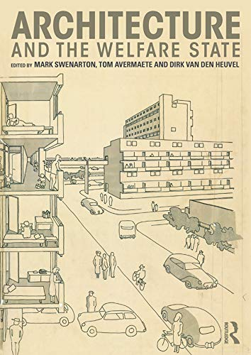 9780415725408: Architecture and the Welfare State