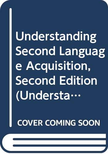 9780415725484: Understanding Second Language Acquisition, Second Edition