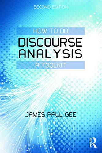 9780415725583: How to do Discourse Analysis: A Toolkit