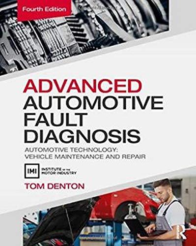 9780415725767: Advanced Automotive Fault Diagnosis, 4th ed: Automotive Technology: Vehicle Maintenance and Repair