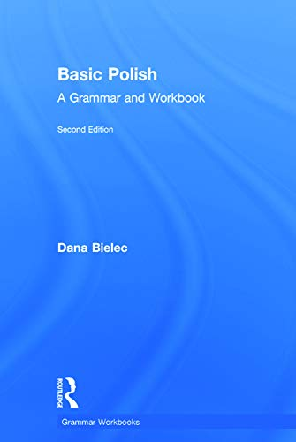 9780415726023: Basic Polish: A Grammar and Workbook