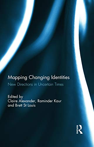 9780415726047: Mapping Changing Identities: New Directions in Uncertain Times