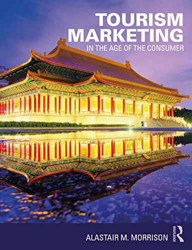 9780415726368: Tourism Marketing: In the Age of the Consumer