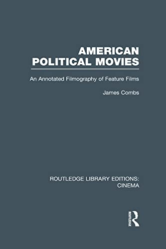 9780415726450: American Political Movies: An Annotated Filmography of Feature Films