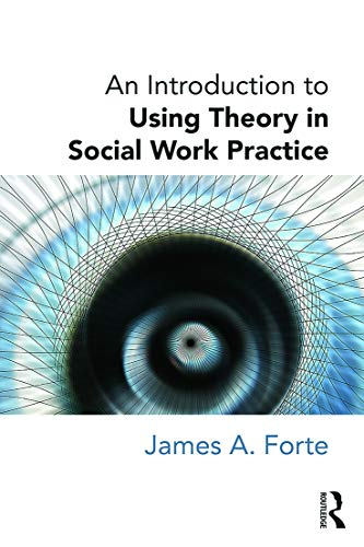 9780415726719: An Introduction to Using Theory in Social Work Practice