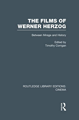 The Films of Werner Herzog: Between Mirage and History: Routledge