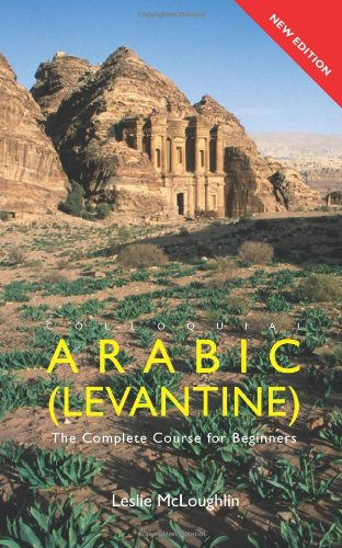 9780415726863: Colloquial Arabic (Levantine): The Complete Course for Beginners