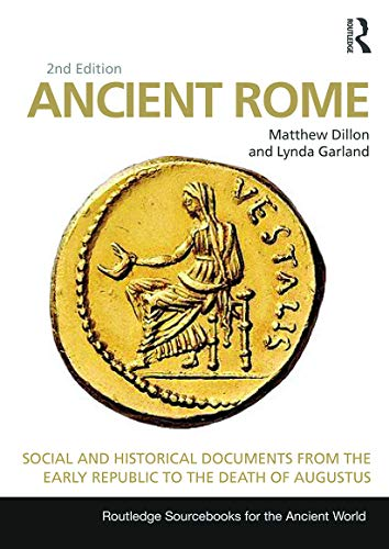 9780415726993: Ancient Rome: Social and Historical Documents from the Early Republic to the Death of Augustus (Routledge Sourcebooks for the Ancient World)
