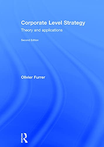 9780415727211: Corporate Level Strategy: Theory and Applications