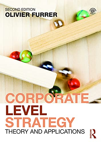 Corporate Level Strategy: Theory and Applications (Paperback)