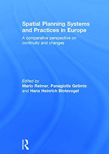 9780415727235: Spatial Planning Systems and Practices in Europe: A Comparative Perspective on Continuity and Changes