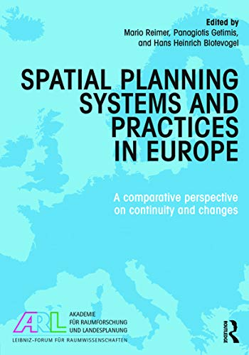 9780415727242: Spatial Planning Systems and Practices in Europe: A Comparative Perspective on Continuity and Changes