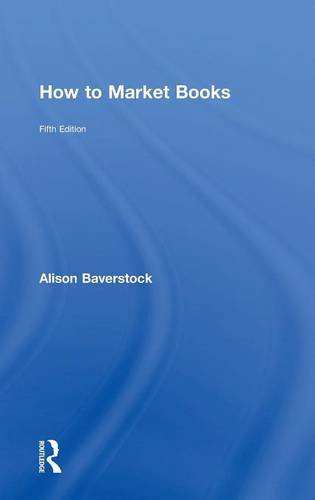 9780415727464: How to Market Books