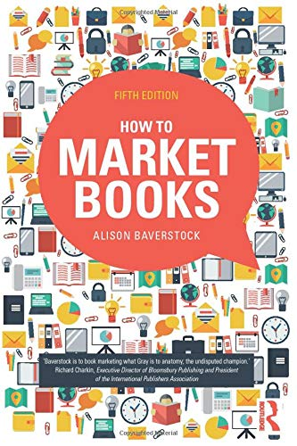 9780415727587: How to Market Books