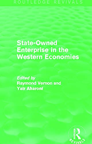 9780415727594: State-Owned Enterprise in the Western Economies (Routledge Revivals)