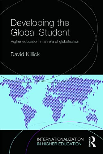 9780415728058: Developing the Global Student: Higher Education in an Era of Globalization (Internationalization in Higher Education Series)